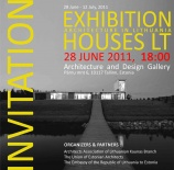 Houses LT - Contemporary Lithuanian architecture to be presented in Tallinn  28. 06.– 12.07. 2011